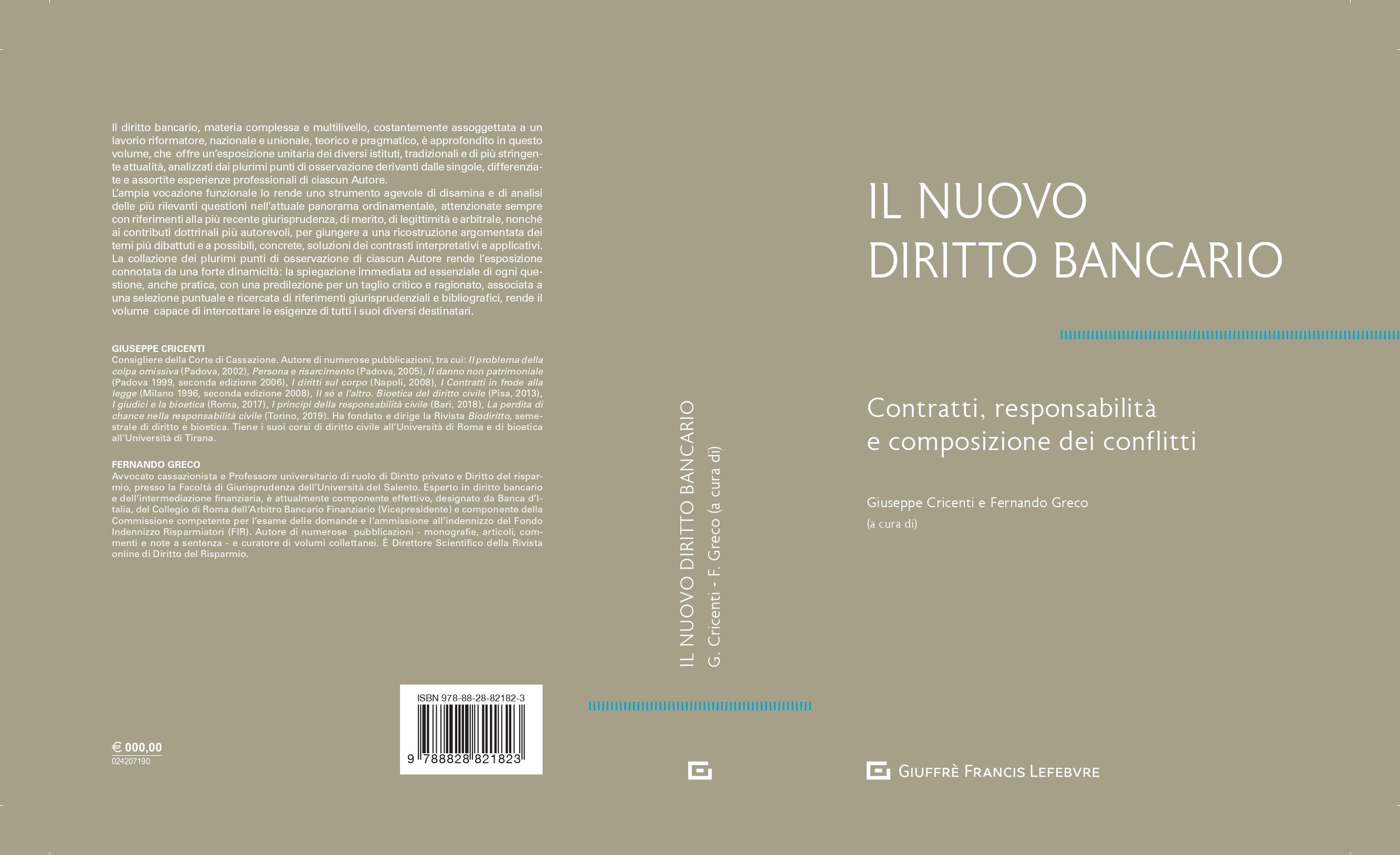 IL NUOVO DIRITTO BANCARIO – Contratti, responsabilità e composizione dei conflitti.