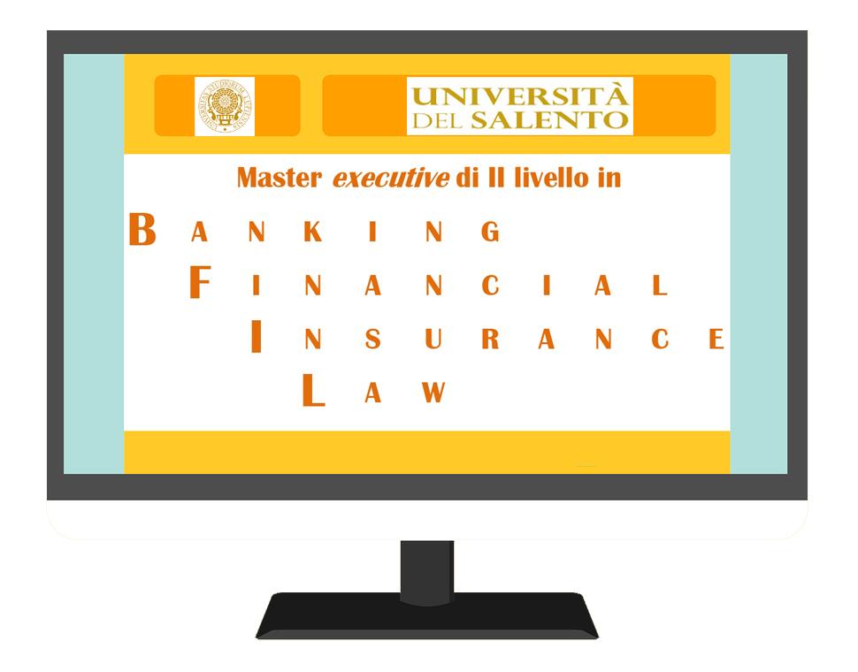 """Master universitario executive di II livello in """"Banking, Financial and Insurance Law"""": bando di ammissione e scheda di progetto."""