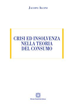 Crisi ed insolvenza nella teoria del consumo.